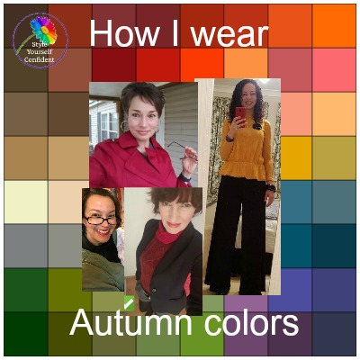 How I wear my Colors! #coloranalysis #colorpalettes #Autumncolors https://www.style-yourself-confident.com/how-i-wear-my-colors.html