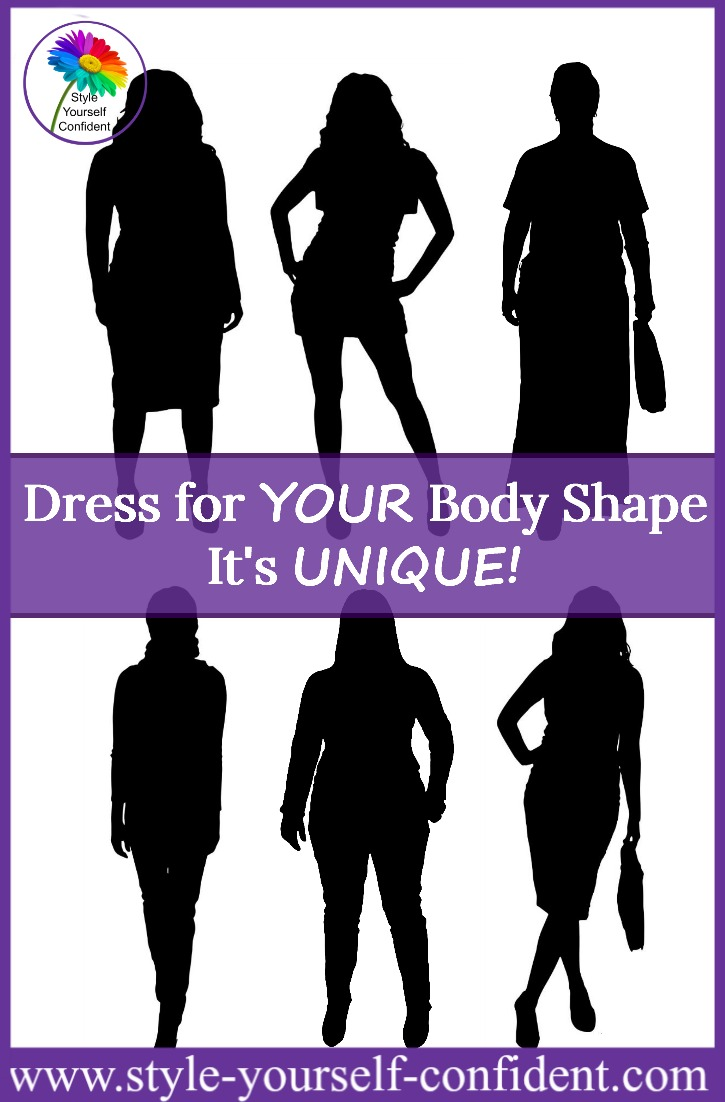 Dress for YOUR shape - your body is UNIQUE! Http://www.style-yourself-confident.com/dress-for-your-shape.html