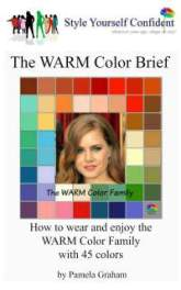 Warm Color Brief - How to wear and enjoy the Warm color family with 45 colors #color analysis books #Warm color family  http://www.style-yourself-confident.com/books-and-ebooks.html