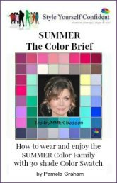 Summer Color Brief - How to wear and enjoy the Summer color family with 30 colors  https://www.style-yourself-confident.com/books-and-ebooks.html