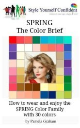 Spring Color Brief - How to wear and enjoy the Spring color family with 30 colors #coloranalysisbooks #springseason  http://www.style-yourself-confident.com/books-and-ebooks.html