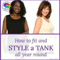 How to fit and style a tank all year round! #styleatank #howtostyle #tank https://www.style-yourself-confident.com/style-a-tank.html
