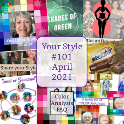 Your Style newsletter #101 April 2021 #colorandstyle #coloranalysis #bodyshape https://www.style-yourself-confident.com/your-style-101.html