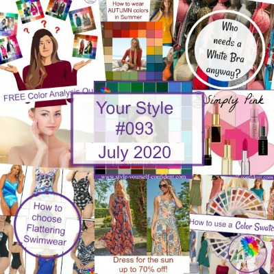Your Style 093 newsletter August 2020 #coloranalysis #bodyshape #fashionstyle https://www.style-yourself-confident.com/your-style-093.html