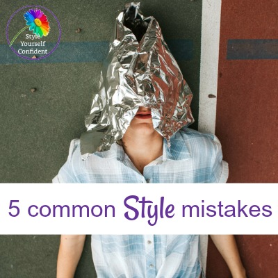 5 common style mistakes #stylemistakes #colorandstyle https://www.style-yourself-confident.com/common-style-mistakes.html