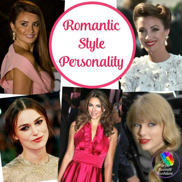 Romantic Style Personality #stylepersonality  #romanticstyle https://www.style-yourself-confident.com/romantic-style-personality.html