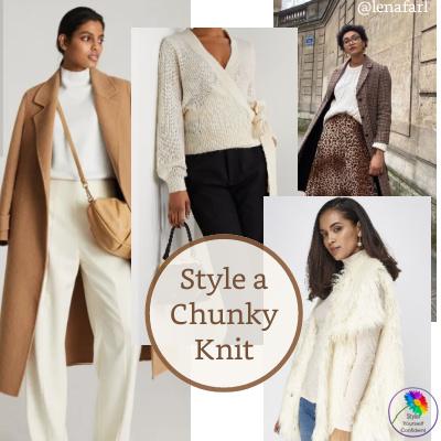 Style a chunky knit 4 ways #chunkyknit #stylechunkyknit https://www.style-yourself-confident.com/style-a-chunky-knit.html
