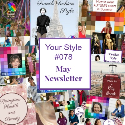Style Yourself Confident newsletter May 2019 #coloranalysis #bodyshape https://www.style-yourself-confident.com/