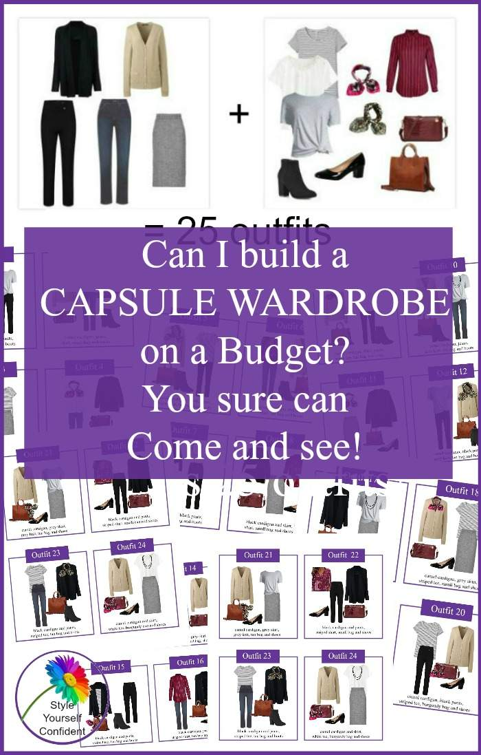 Capsule Wardrobe on a Budget? You certainly can, let me show you how! #capsulewardrobe #capsulewardrobeonabudget https://www.style-yourself-confident.com/capsule-wardrobe-on-a-budget.html