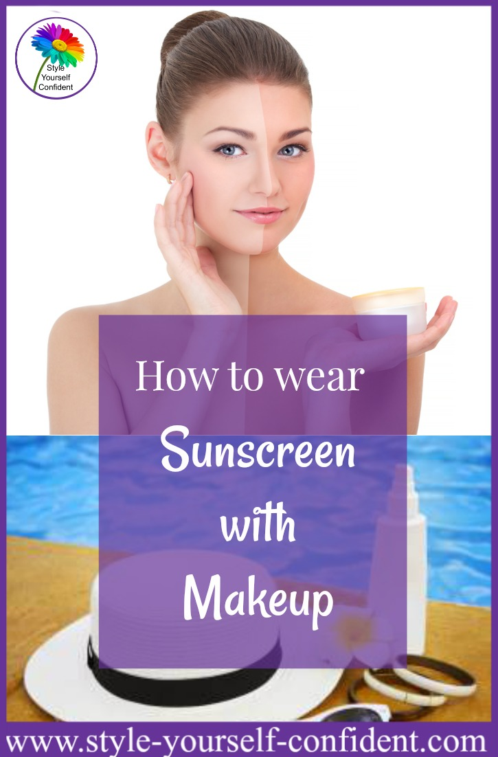How to wear sunscreen with makeup #sun care  https://www.style-yourself-confident.com/sunscreen-with-makeup.html