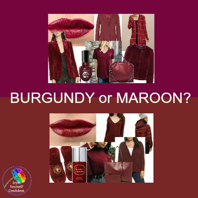 Burgundy and Maroon - do you know the difference? Which is Warm or Cool? #burgundy #maroon #warmorcool https://www.style-yourself-confident.com/burgundy-and-maroon.html
