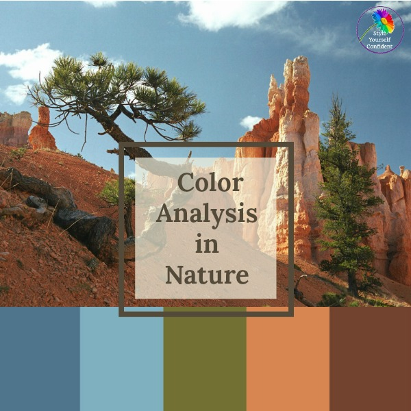 Color Analysis in Nature  #color analysis #color analysis in nature #color palettes #brycecanyon https://www.style-yourself-confident.com/color-analysis-in-nature.html
