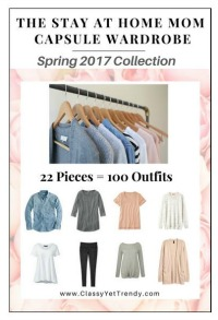 The Stay at Home Mom capsule wardrobe Spring 2017 #capsulewardrobe #StayathomeMom #Springoutfits 2017 https://transactions.sendowl.com/stores/6777/29996