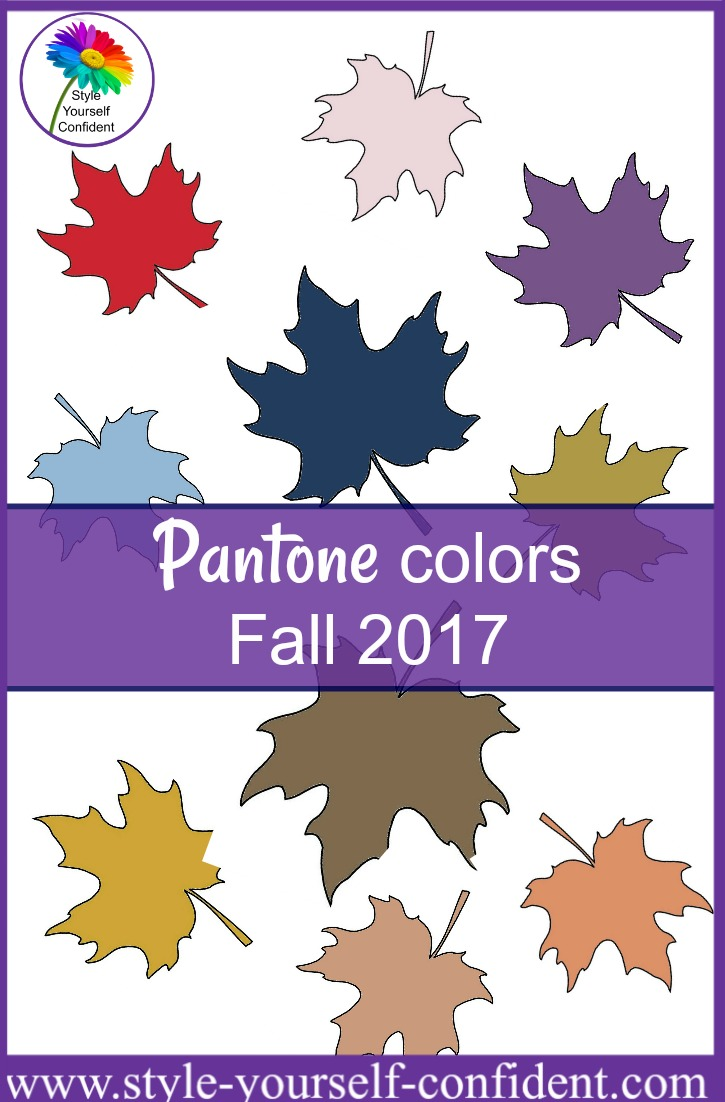 Pantone Colors Fall 2017 https://www.style-yourself-confident.com/pantone-colors-fall-2017.html