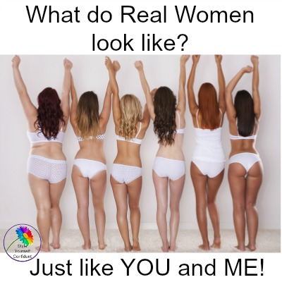 What do Real Women look like? They look like YOU and ME!  #realwomen #bodyimage #selfesteem https://www.style-yourself-confident.com/real-women.html