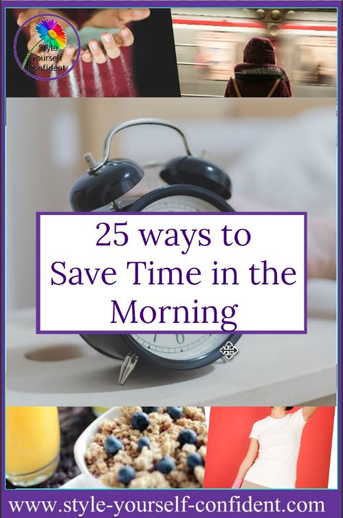 save time in the morning #save time in the morning http://www.style-yourself-confident.com/save-time-in-the-morning.html
