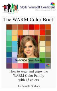 Warm Color Brief - How to wear and enjoy the Warm color family with 45 colors #color analysis books #Warm color family  https://www.style-yourself-confident.com/books-and-ebooks.html