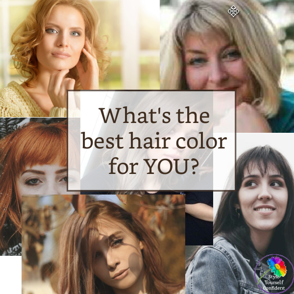What's the best hair color for you?  #best hair color  http://www.style-yourself-confident.com/best-hair-color.html