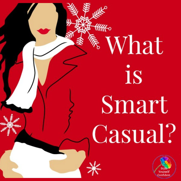 How to do Smart Casual https://www.style-yourself-confident.com/how-to-style.html #smartcasual