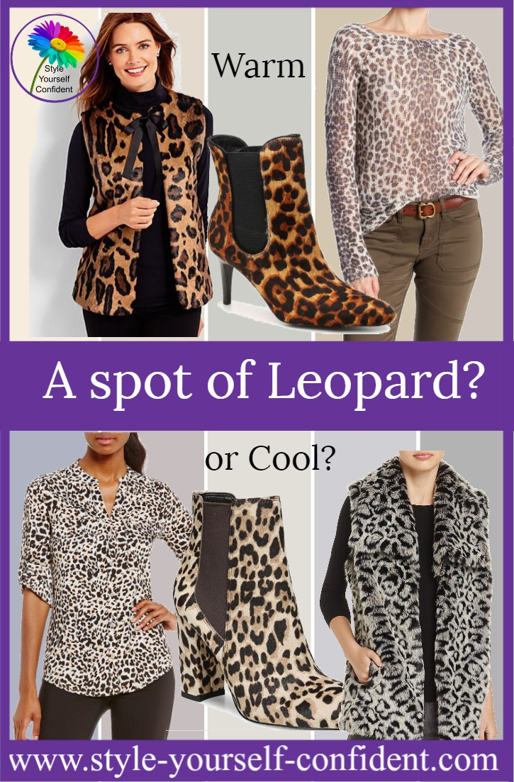 Love a bit of leopard print? But is it Warm or Cool? http://www.style-yourself-confident.com/soft-spot-for-leopard.html
