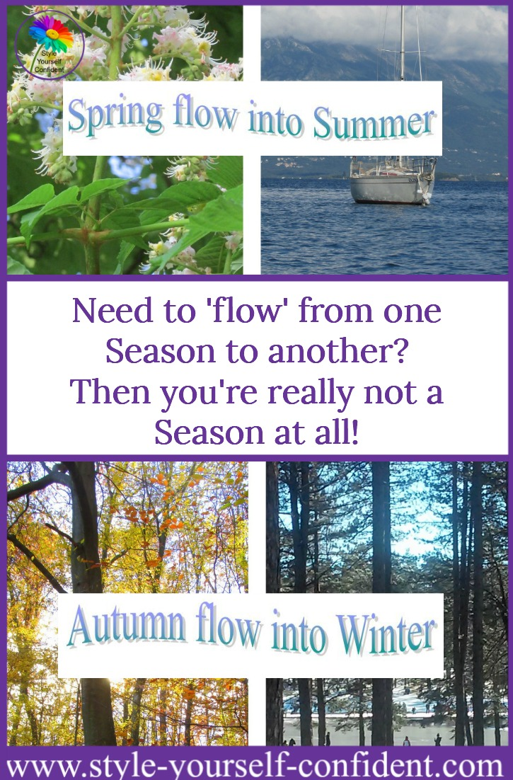 Flow Seasonal Color Analysis is confusing. If you need to flow from 1 season to another then you're not a True Season at all http://www.style-yourself-confident.com/flow-seasonal-color-analysis.html