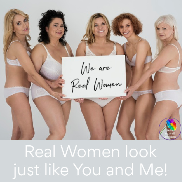 What do Real Women look like? They look just like YOU and ME! #realwomen #perfectbody https://www.style-yourself-confident.com/real-women.html