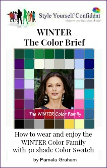 Winter Color Brief - How to wear and enjoy the Winter color family with 30 colors  http://www.style-yourself-confident.com/books-and-ebooks.html