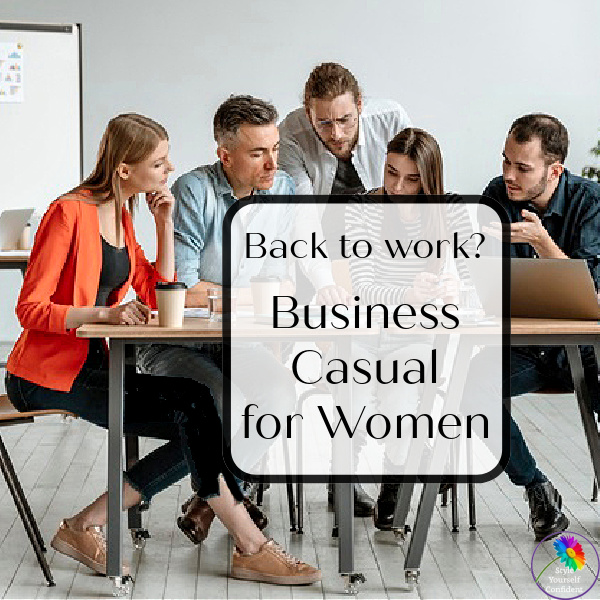 Business Casual #businesscasual https://www.style-yourself-confident.com/business-casual-for-women.html