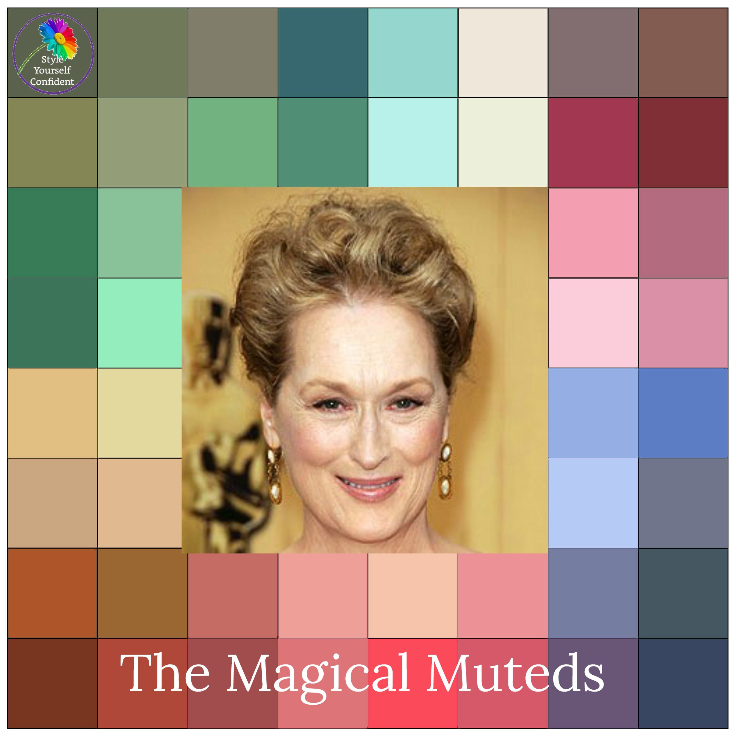 The MUTED color family #color analysis #Muted color family #Meryl Streep https://www.style-yourself-confident.com/color-analysis-muted.html