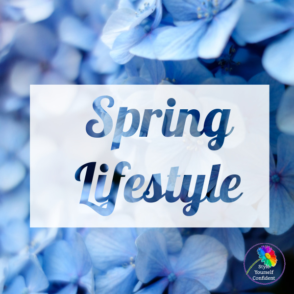 Ready for a Spring Lifestyle #springlifestyle #readyforspring https://www.style-yourself-confident.com/spring-lifestyle.html